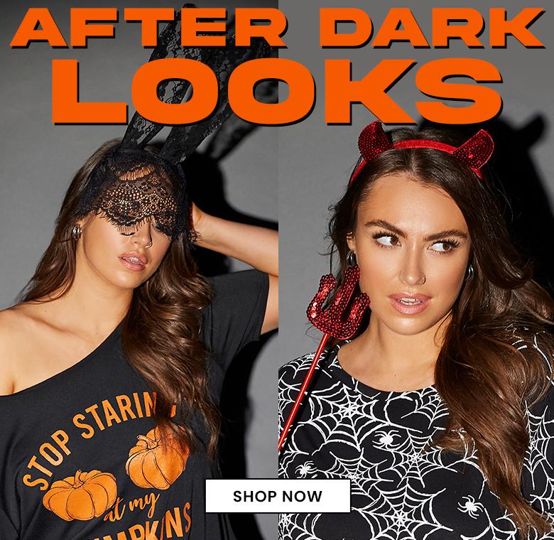 after dark looks
