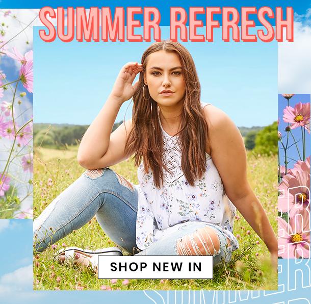 new in - Summer Refresh