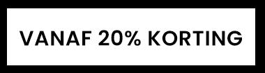 vanaf 20% korting